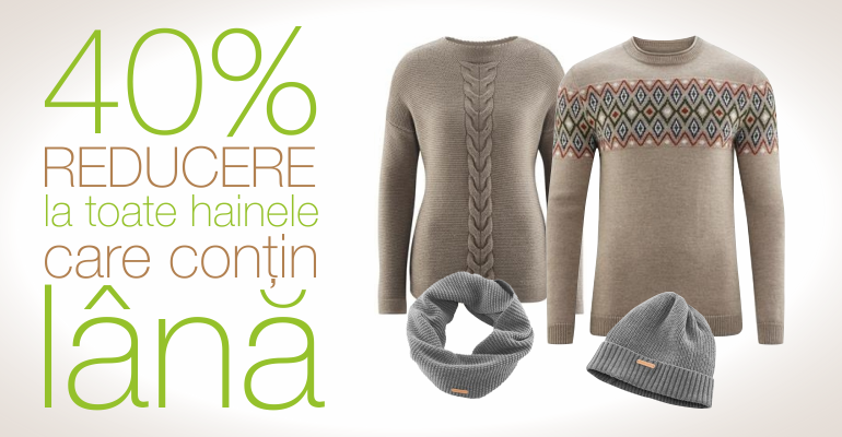 40% Reducere la toate hainele care contin lana